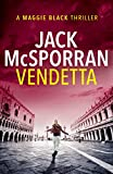 Vendetta (The Maggie Black Case Files Book 1) by Jack McSporran