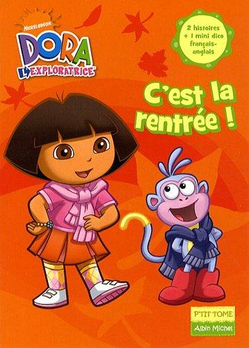 Dora l'exploratrice, Tome 3 : C'est la rentrée !