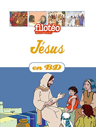 Les Chercheurs de Dieu, Tome 21 : Jésus par Benoît Marchon