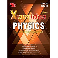 Xam Idea Physics Class 12 for 2019 Exam