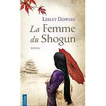 La femme du Shogun (French Edition)