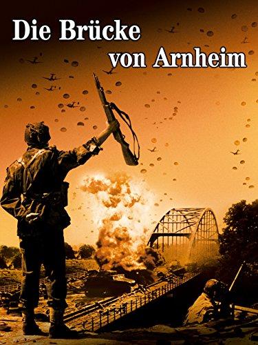 Die Brücke Von Arnheim -
