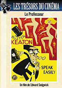 Les Trésors du cinéma : Le Professeur (Speak Easily) - Buster Keaton