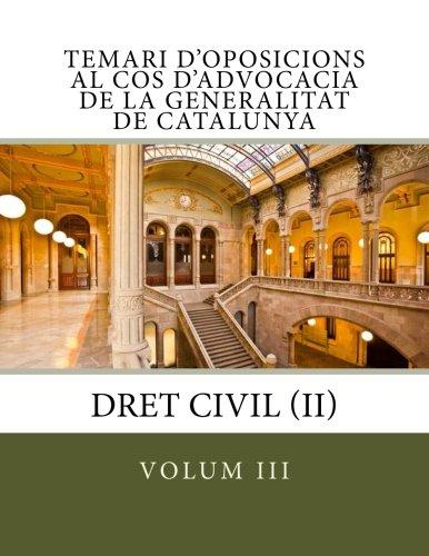 Temari d'oposicions al Cos d'Advocacia de la Generalitat de Catalunya: Volum III: Volume 3