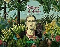 Bestiario de Frida par Serenella Quarello
