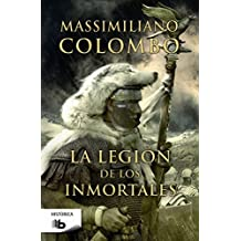 Legion de los inmortales, La (Spanish Edition) by Massimiliano Colombo (2015-08-31)