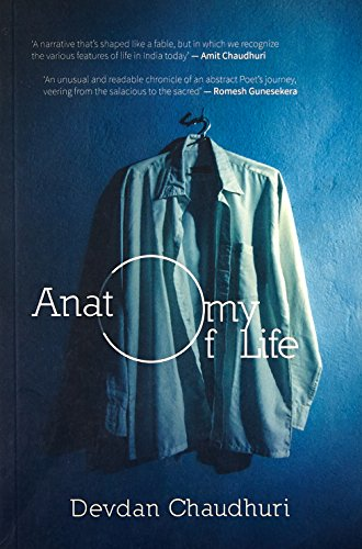 Pan Macmillan India Anatomy Of Life [Paperback] [Nov 12, 2014] Devdan Chaudhuri