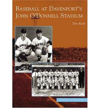 Baseball at Davenport's John O'Donnell Stadium (Images of Baseball) (Paperback) - Common