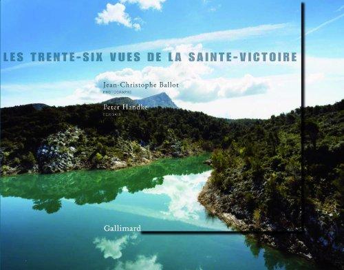 Les trente-six vues de la Sainte-Victoire