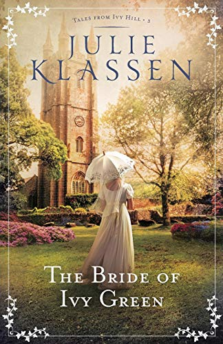 Bride of Ivy Green (Tales from Ivy Hill, Band 3)