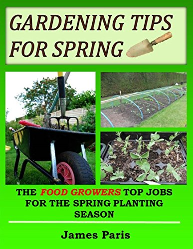 gardening-tips-for-spring-the-food-growers-top-jobs-for-the-spring-gardening-season-seasonal-garden-