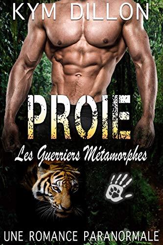 Proie (Les Guerriers Métamorphes t. 2) par