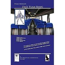 Dia's Team Bang (English Edition)