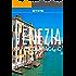 Venezia Guida di Viaggio