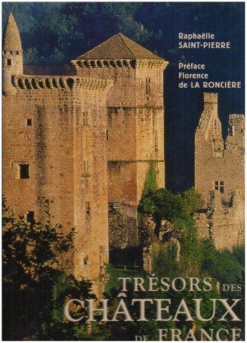 Trésors des châteaux de France