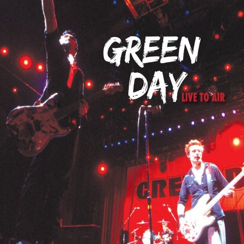 Live To Air by Green Day (2014-08-03)