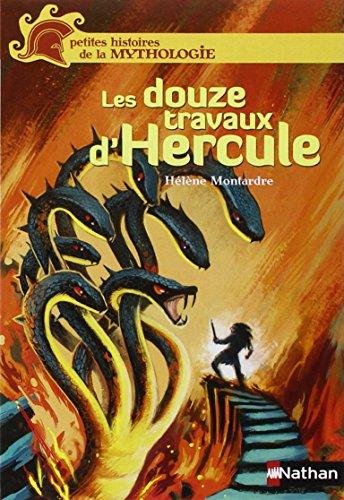 Les douze travaux d'Hercule par Hélène Montardre