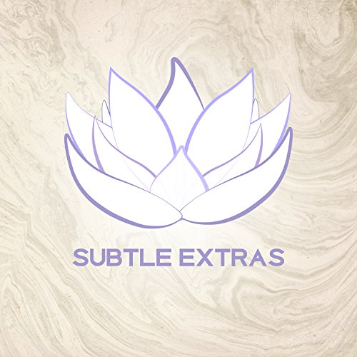 Subtle Extras - Mask and Massage, Moisturizing and Refreshing, Wonderful Touch, Reflexology and Sound Therapy, Subtle Scent, Silence Nature, Fantastic Experience -