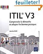ITIL® V3 - Comprendre la démarche et adopter les bonnes pratiques