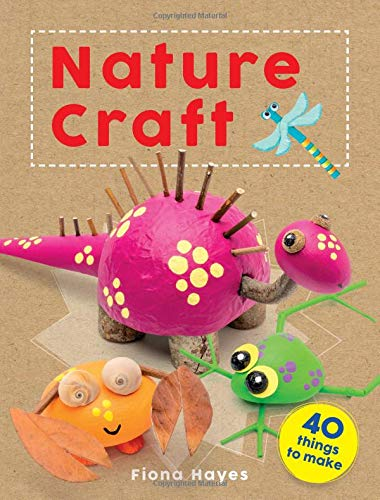 Crafty Makes: Nature Craft (Super Crafts) por Fiona Hayes