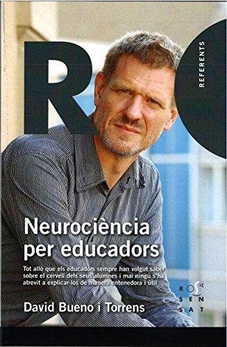 Neurociència per educadors (Referents 11) por David Bueno Torrens