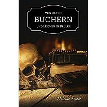 Von alten Büchern und Leichen im Keller (Harzkrimis 12)
