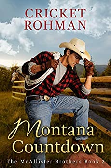 Montana Countdown (The McAllister Brothers Book 2) by [Rohman, Cricket]