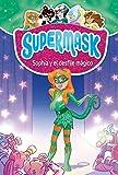 Supermask 3. Sophia y el desfile mágico (PEQUES)