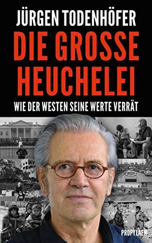 Die große Heuchelei: Wie der Westen seine Werte verrät