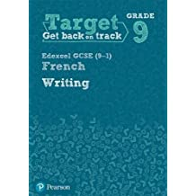 Target Grade 9 Writing Edexcel GCSE (9-1) French Workbook (Modern Foreign Language Intervention)