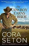 The Cowboy Earns a Bride (Cowboys of Chance Creek Book 8)
