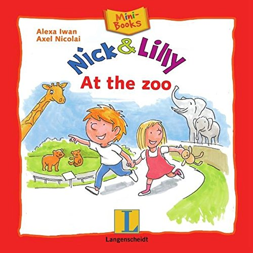 Nick and Lilly - At the zoo: Mini-Books, Englisch