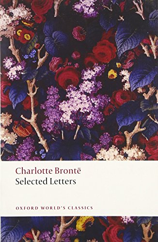 Oxford World's Classics. Selected Letters (World Classics)