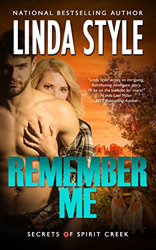 REMEMBER ME (Secrets of Spirit Creek Book 1)