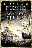 Richard Dübell: Bote des Feuers
