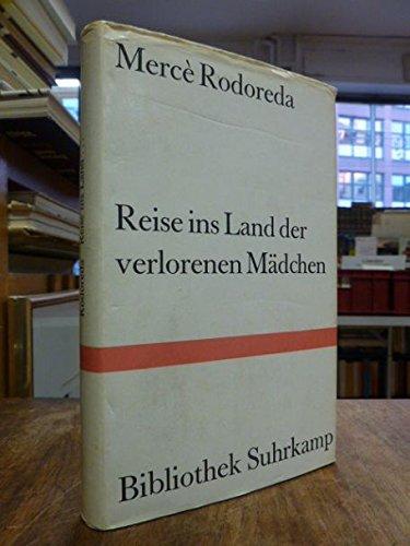 Reise ins Land der verlorenen Mädchen. Poetische Prosastücke. Katalanisch und deutsch.
