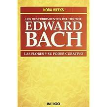 Descubrimientos Del Doctor Edward Bach, Los - 9788496381490