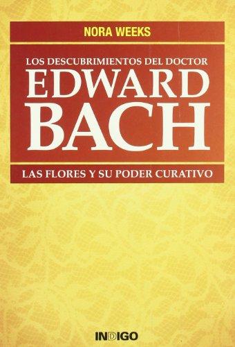 Descubrimientos Del Doctor Edward Bach, Los por Nora Weeks