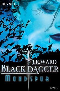 Mondspur: Black Dagger 5 von [Ward, J. R.]