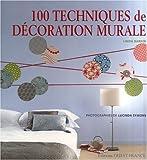 100 techniques de decoration murale