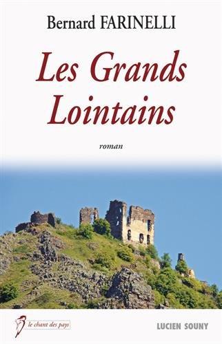 LES GRANDS LOINTAINS