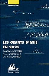 Les Géants d'Asie en 2025: Chine, Japon, Inde