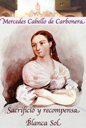 Sacrificio y recompensa y Blanca Sol por Mercedes Cabello de Carbonera