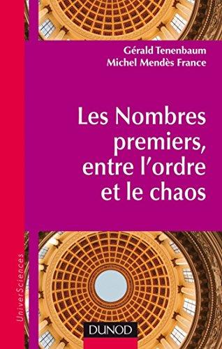 Les nombres premiers : Entre l'ordre et le chaos (UniverSciences)