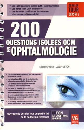 200 questions isolées QCM en ophtalmologie par Elodie Berteau, Ludovic Letich