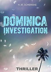 Dominica Investigation (English Edition)