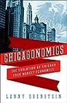 Chicagonomics: The Evolution of Chica...