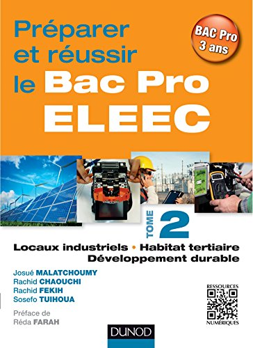 Préparer et réussir le Bac Pro ELEEC - T2 PDF