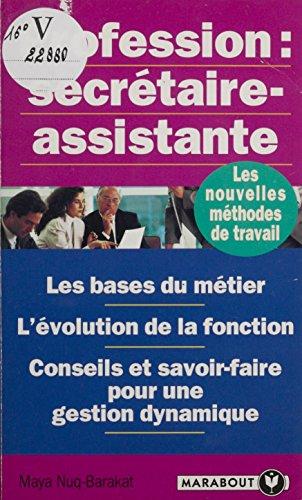 Profession secrétaire-assistante