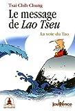 Le message de Lao Tseu - La voie du Tao